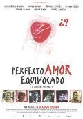 Perfecto amor equivocado