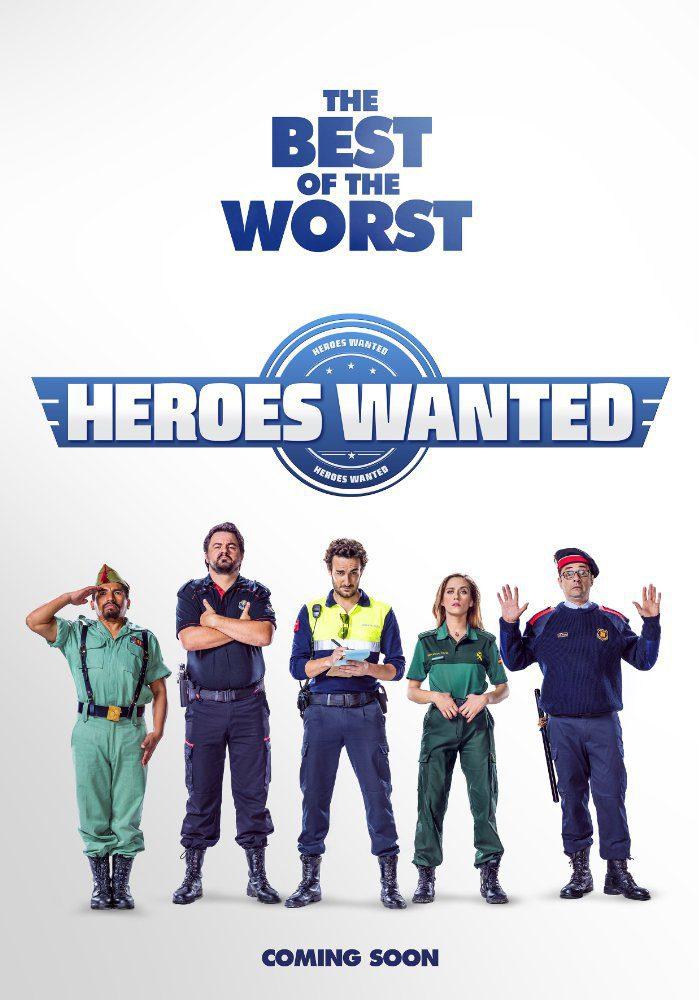 Cartel Heroes Wanted de 'Cuerpo de élite'
