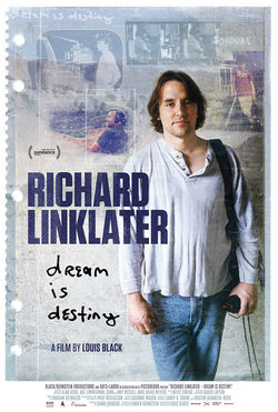 Cartel de Richard Linklater: Dream Is Destiny