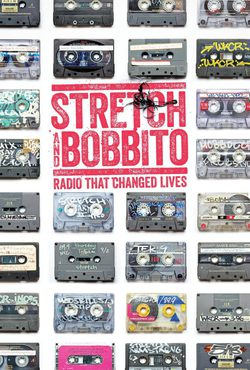 Cartel de Stretch and Bobbito: Radio That Changed Lives