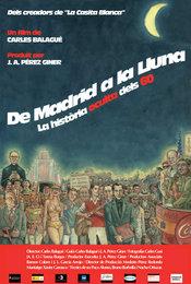 De Madrid a la luna: La historia oculta de los 60