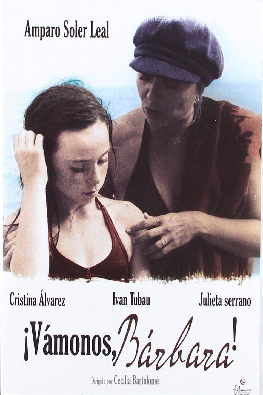 Cartel España de 'Vámonos, Bárbara'