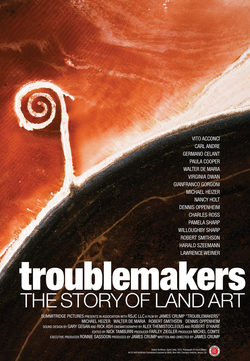 Cartel de Troublemakers: The Story Of Land Art