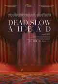 Dead Slow Ahead