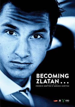 Cartel de Becoming Zlatan