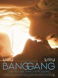 Bang Gang: Una historia de amor moderna