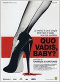 Quo Vadis, Baby?