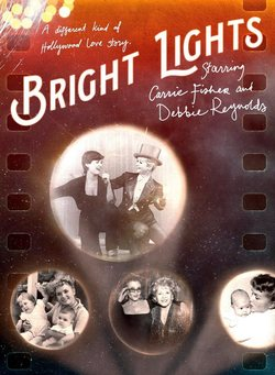 Cartel de Bright Lights: Starring Debbie Reynolds and Carrie Fisher