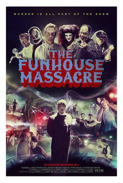 Cartel de The Funhouse Massacre