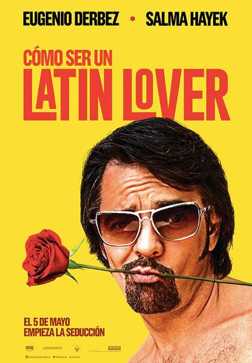 Como Ser Un Latin Lover 2017 Pelicula Ecartelera