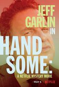 Handsome: una película de misterio de Netflix