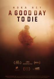 Cartel de A Good Day to Die - Hoka Hey