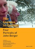 Seasons In Quincy: The Four Portraits Of John Berger