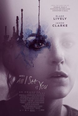 Cartel de All I See Is You