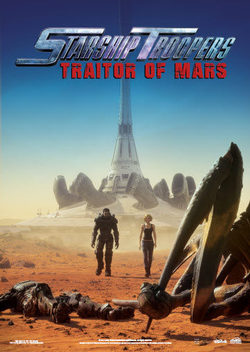Cartel de Starship Troopers: Traitor of Mars