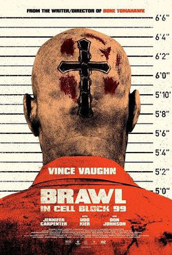 Cartel de Brawl In Cell Block 99