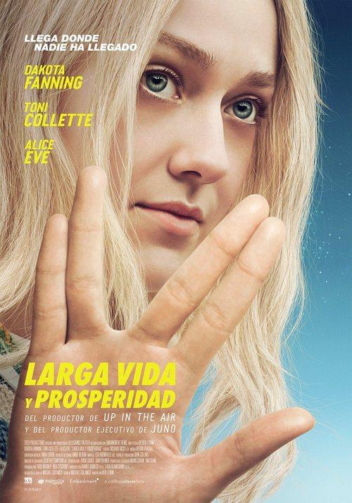 Larga vida y prosperidad (2017)