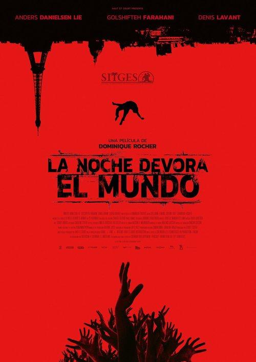 La Noche Devora El Mundo 2018 Película Ecartelera