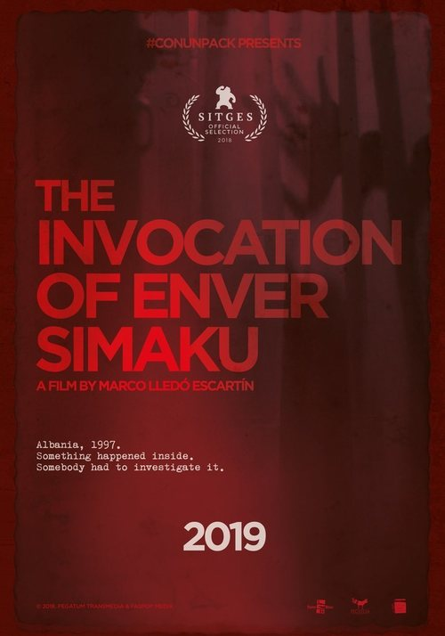 The Invocation of Enver Simaku (2018)