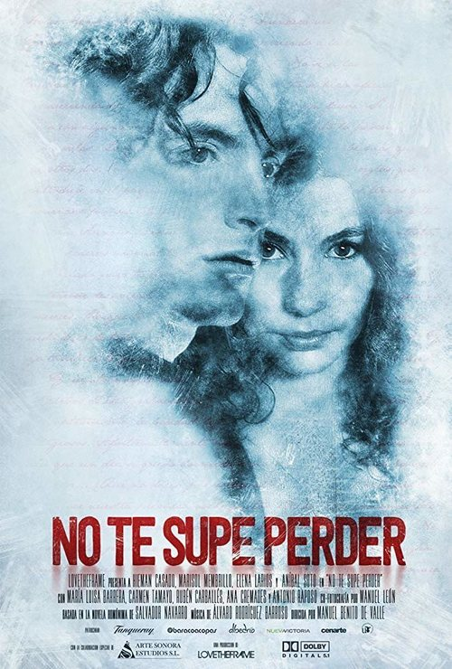 No te supe perder (2018) streaming