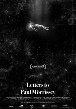 Cartel de Letters to Paul Morrissey