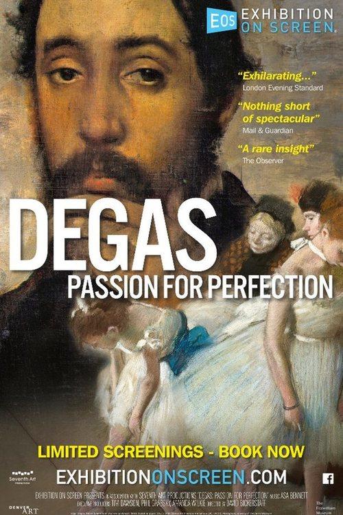 Degas, pasión por la perfección (2018)