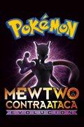 Pokémon. Mewtwo contraataca: Evolución