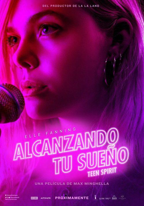 Alcanzando tu sueño (Teen Spirit) (2018)