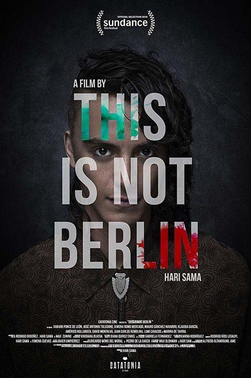Esto no es Berlín (2019)