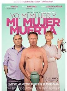 Yo, mi mujer y mi mujer muerta (2018)
