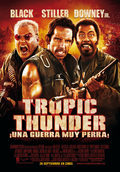 Cartel Tropic Thunder: ¡Una guerra muy perra!