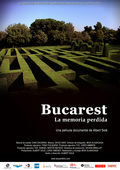 Bucarest. La memoria perdida