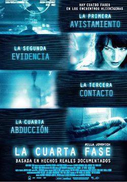 La cuarta fase (2009) - Película eCartelera