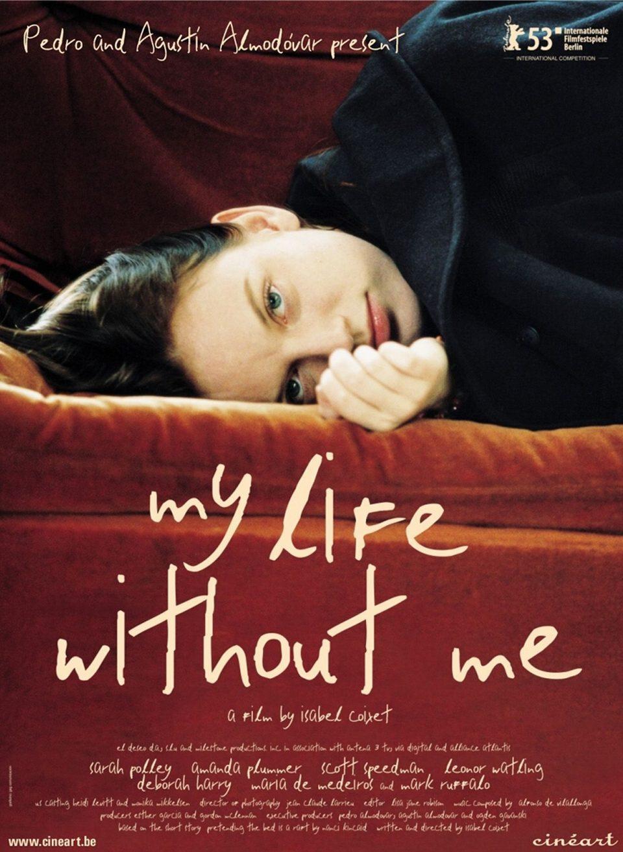 Cartel Estados Unidos de 'Mi vida sin mí'
