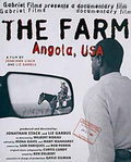 The Farm: Angola, USA
