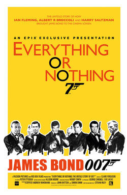 Cartel de Everything or Nothing: The Untold Story of 007