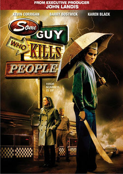 Cartel de Some Guy Who Kills People