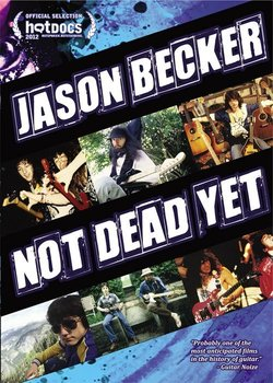 Cartel de Jason Becker: Not Dead Yet