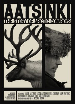 Cartel de Aatsinki: The Story Of Artic Cowboys
