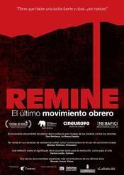 ReMine: El último movimiento obrero