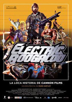 Cartel de Electric Boogaloo, la loca historia de Cannon Films