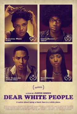 Cartel de Dear White People