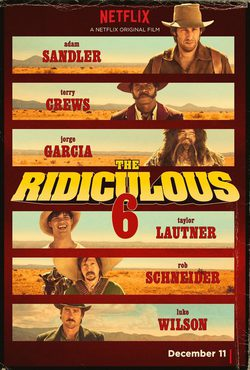 Cartel de The Ridiculous 6
