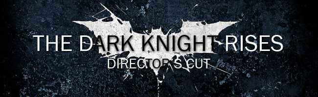 Montaje del director de 'The Dark Knight Rises'