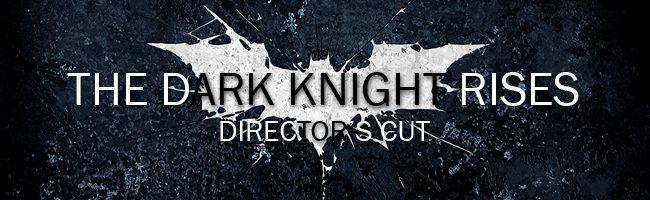 Montaje del director de 'The Dark Knight Rises'