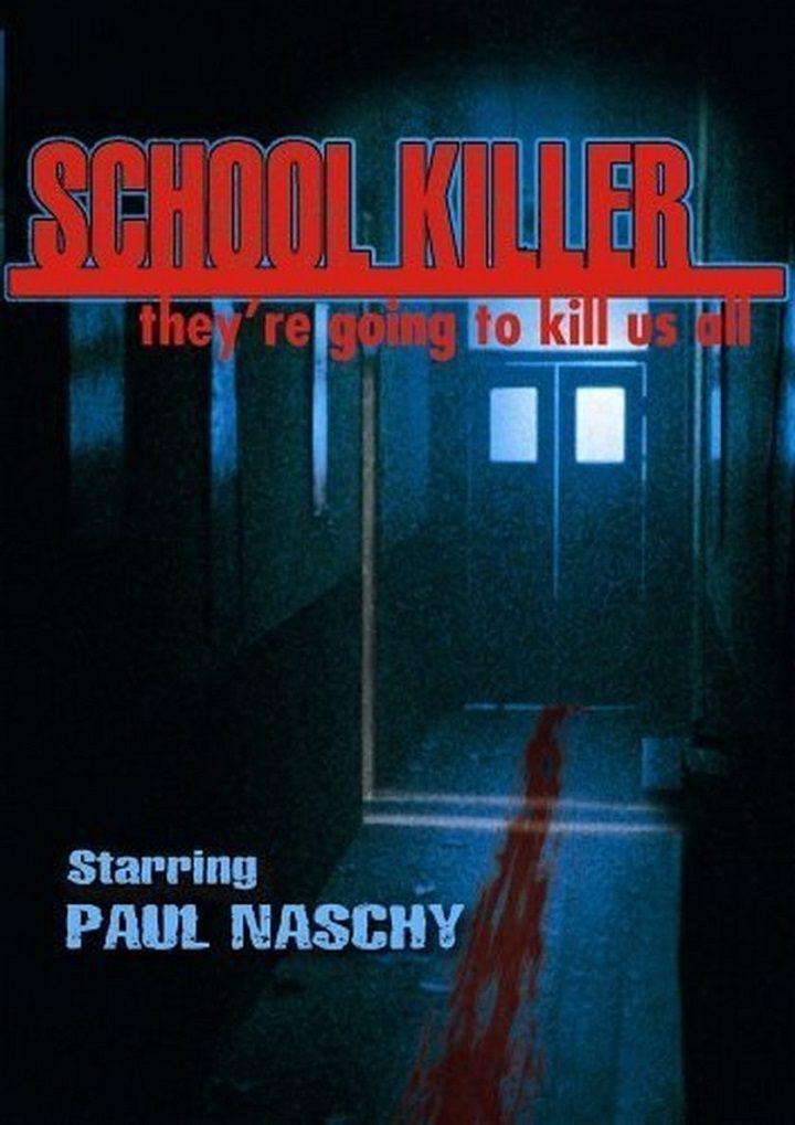 'School Killer'