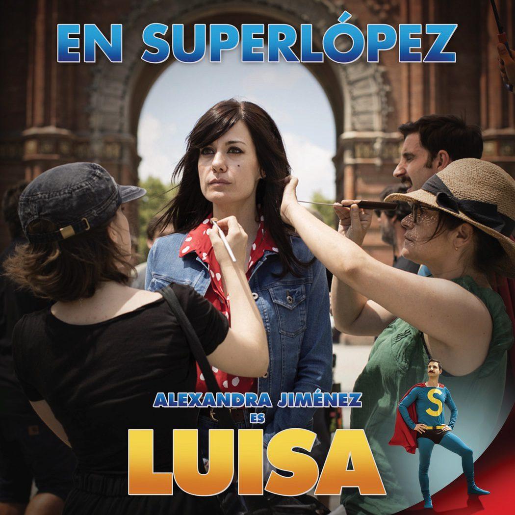 Póster oficial de Alexandra Jiménez como Luisa