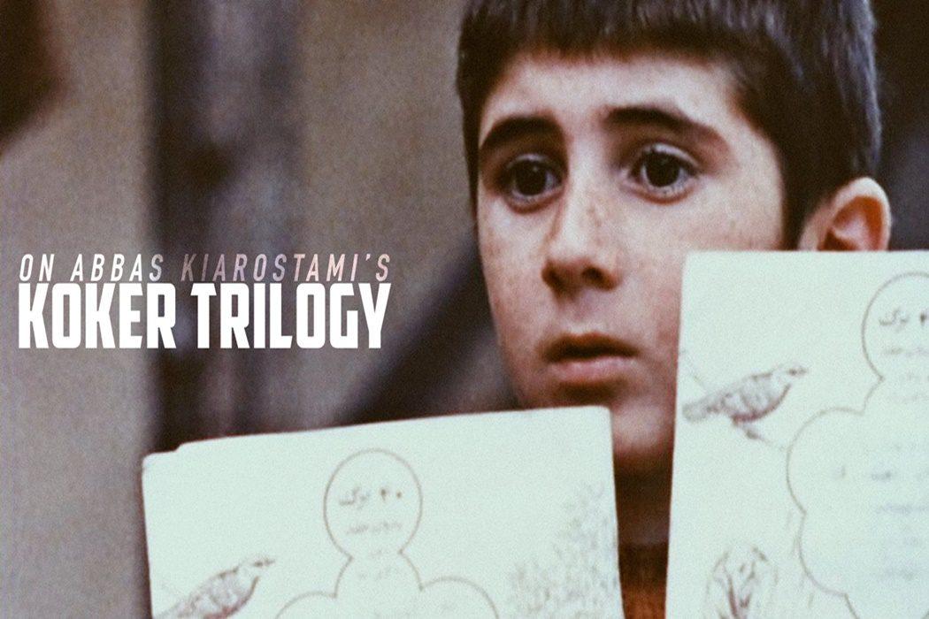 Kiarostami y la trilogía Koker