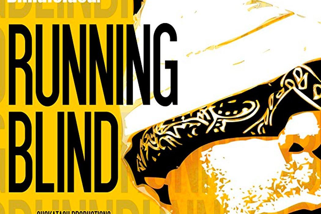 'Running Blind'
