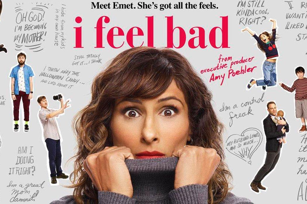 'I Feel Bad'